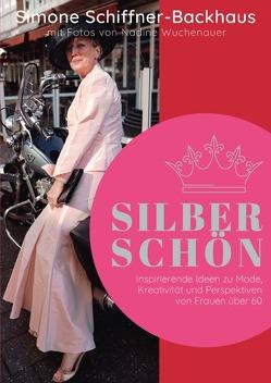 Silberschön von Schiffner-Backhaus,  Simone