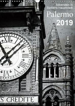 Silberstein in Siziliens Hauptstadt Palermo (Wandkalender 2019 DIN A3 hoch) von Silberstein,  Reiner