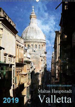 Silberstein porträtiert Maltas Hauptstadt Valletta (Wandkalender 2019 DIN A2 hoch) von Silberstein,  Reiner