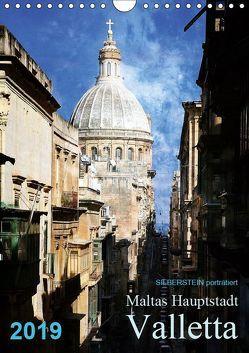 Silberstein porträtiert Maltas Hauptstadt Valletta (Wandkalender 2019 DIN A4 hoch) von Silberstein,  Reiner
