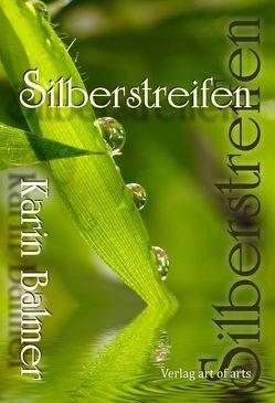 Silberstreifen von Balmer,  Karin, Bartl,  Silvia J.B.