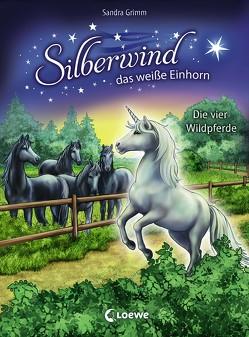 Silberwind, das weiße Einhorn 3 – Die vier Wildpferde von Christoph,  Silvia, Grimm,  Sandra