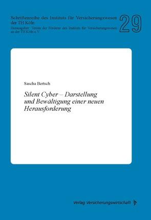 Silent Cyber von Bertsch,  Sascha