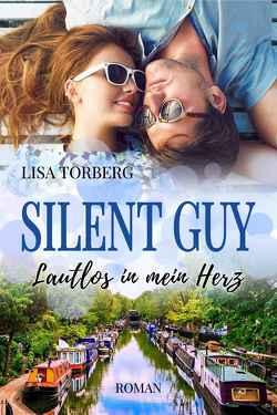 Silent Guy: Lautlos in mein Herz von Torberg,  Lisa