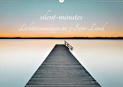 silent minutes – Lichtstimmungen im 5-Seen-Land (Wandkalender 2019 DIN A3 quer) von Freytag,  Robert