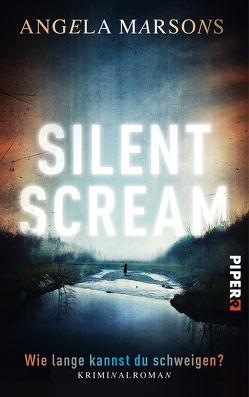 Silent Scream – Wie lange kannst du schweigen? von Marsons,  Angela, Willems,  Elvira