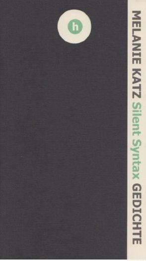 Silent Syntax von Katz,  Melanie