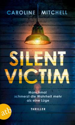 Silent Victim von Mitchell,  Caroline, Thon,  Wolfgang