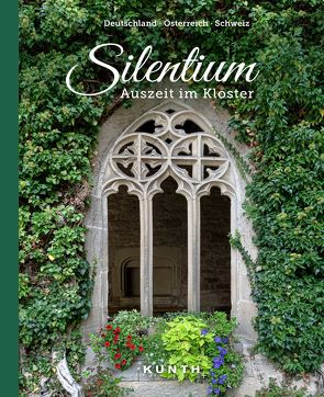 Silentium von KUNTH Verlag