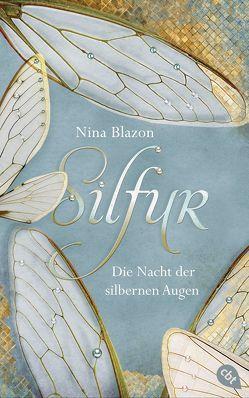 Silfur – Die Nacht der silbernen Augen von Blazon,  Nina, Horstschäfer,  Felicitas