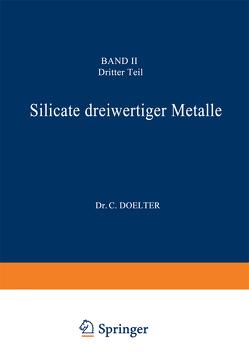 Silicate dreiwertiger Metalle von Doelter,  C.