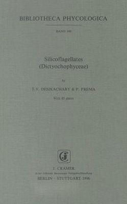 Silicoflagellates (Dictyochophyceae) von Desikachary,  T V, Prema,  P