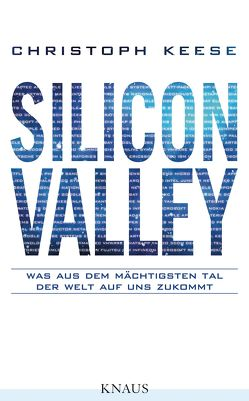 Silicon Valley von Keese,  Christoph