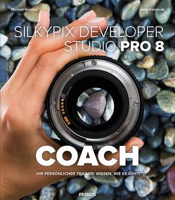 Silkypix Developer Studio COACH von Gradias,  Michael