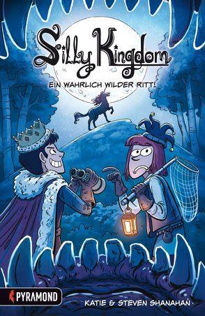 Silly Kingdom 2 von Nettekoven, Jörg, Shanahan, Katie, Shanahan, Steven