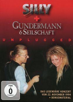 Silly und Gundermann und Seilschaft unplugged von Danz,  Tamara, Gundermann,  Gerhard