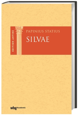 Silvae von Burkard,  Thorsten, Statius,  Publius