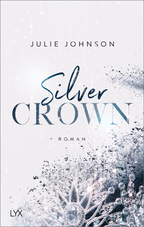 Silver Crown – Forbidden Royals von Johnson,  Julie, Klüver Anika
