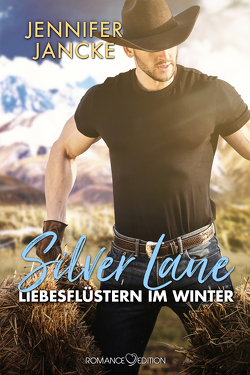 Silver Lane – Liebesgeflüster im Winter von Jancke,  Jennifer