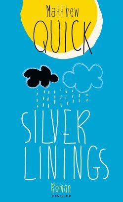 Silver Linings von Quick,  Matthew, Timmermann,  Klaus, Wasel,  Ulrike
