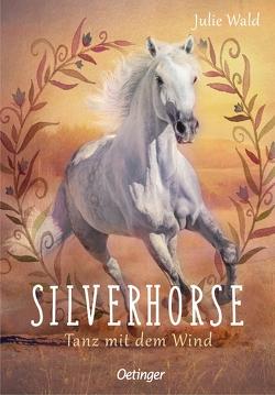 Silverhorse 1 von Schürmann,  Kerstin, Wald,  Julie