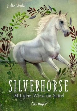 Silverhorse 2 von Wald,  Julie