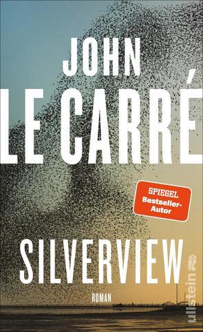 Silverview von le Carré,  John, Torberg,  Peter