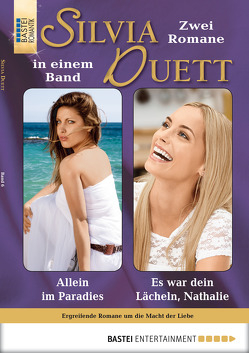 Silvia-Duett – Folge 06 von Darius,  Nicole, Philipp,  Tessa