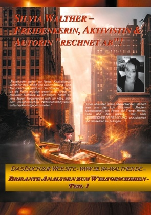 "Silvia Walther – Freidenkerin, Aktivistin & Autorin ""rechnet ab""! von Walther,  Silvia"