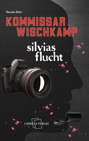 Silvias Flucht von Behr,  Renate