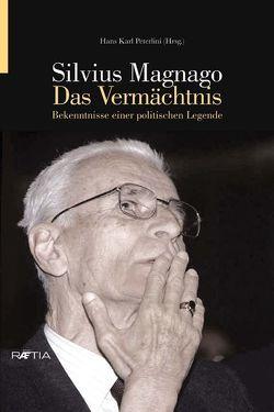 Silvius Magnago. Das Vermächtnis von Peterlini,  Hans Karl