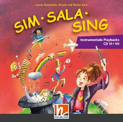 Sim Sala Sing NEU, Ergänzende Instr. Playbacks CD VI + VII von Kern,  Renate, Kern,  Walter, Maierhofer,  Lorenz