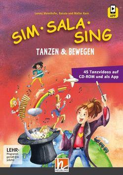 Sim Sala Sing – Tanzen & Bewegen von Kern,  Renate, Kern,  Walter, Maierhofer,  Lorenz