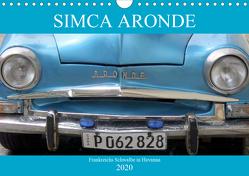 SIMCA ARONDE – Frankreichs Schwalbe in Havanna (Wandkalender 2020 DIN A4 quer) von von Loewis of Menar,  Henning