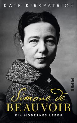 Simone de Beauvoir von Fischer,  Erica, Kirkpatrick,  Kate, Richter-Nilsson,  Christine