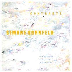 Simone Kornfeld Kontraste von Hartmann,  Reinhold, Kornfeld,  Simone, Oppelt,  Ulrike
