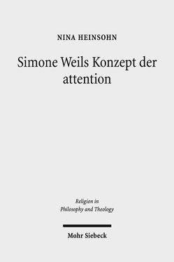 Simone Weils Konzept der attention von Heinsohn,  Nina