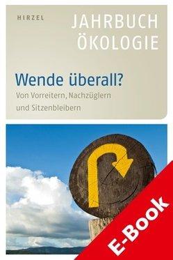 Simonis (Hrsg.), Wende überall? Jahrbuch Ökologie 2013, E-Book von Leitschuh,  Heike, Michelsen,  Gerd, Simonis,  Udo Ernst, Sommer,  Jörg, Weizsäcker,  Ernst Ulrich von