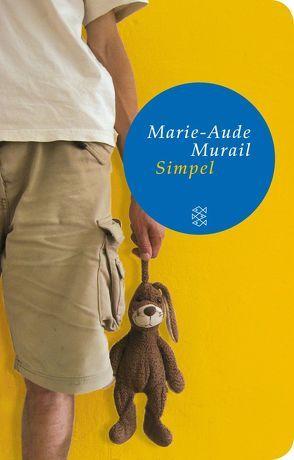 Simpel von Murail,  Marie-Aude, Scheffel,  Tobias