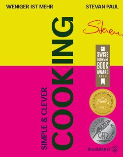 Simple & Clever Cooking von d'Angelo,  Vivi, Paul,  Stevan