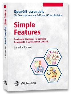 Simple Features von Andrae,  Christine, Fitzke,  Jens, Zipf,  Alexander