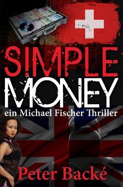 Simple Money von Backé,  Peter