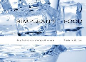 Simplexity Food von MG Business Management Ltd,  ., Mühring,  Antje