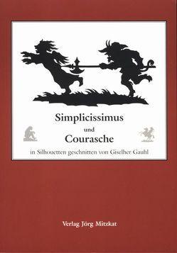 Simplicissimus und Courasche von Gauhl,  Giselher