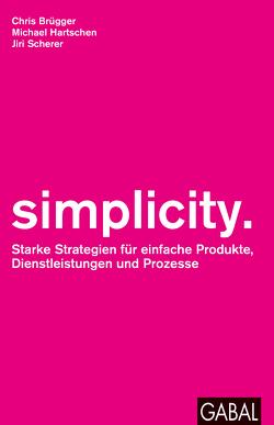 simplicity. von Brügger,  Chris, Hartschen,  Michael, Scherer,  Jiri
