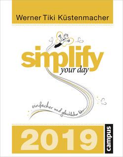 """simplify your day 2019 von Küstenmacher,  Werner """"Tiki"""""""