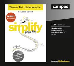 """simplify your life von Franke,  Gabi, Grawe,  Susanne, Karolyi,  Gilles, Küstenmacher,  Werner """"Tiki"""", Seiwert,  Lothar"""