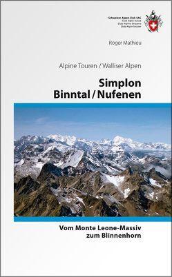 Simplon / Binntal / Nufenen von Mathieu,  Roger