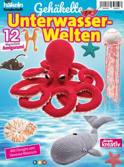 Simply Häkeln Sonderheft: Gehäkelte Unterwasserwelten von bpa media GmbH, Mooncie,  Vanessa