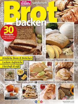 Simply kreativ – Sonderheft – Brot backen von Buss,  Oliver